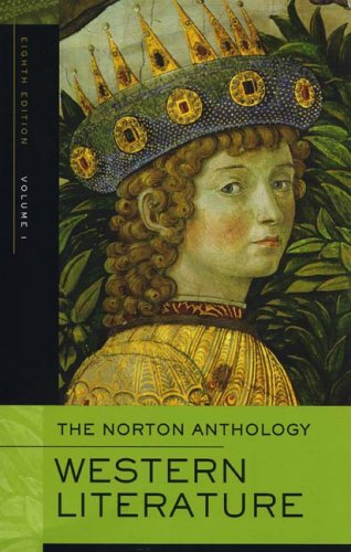 The Norton Anthology of Western Literature, Volume 1 (Norton Anthology Of Theory And Criticism 1st Edition)
