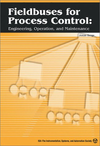 Industrial Ethernet Protocol (Fieldbuses for Process Control: Engineering, Operation and Maintenance)