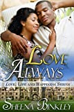 Love Always (Love, Life, & Happiness Book 5)