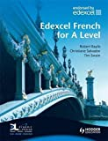 img - for Edexcel French for A Level Student's Book with Dynamic Learning Home Edition CD-ROM (EAML) by Robert Baylis (2008-07-25) book / textbook / text book