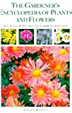 Gardener's Encyclopedia of Plants and Flowers, Lance Hattatt, 0762405716