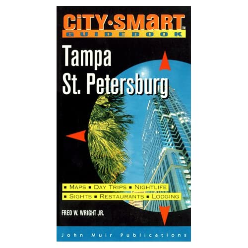 City Smart: Tampa/St. Petersburg Fred W. Wright