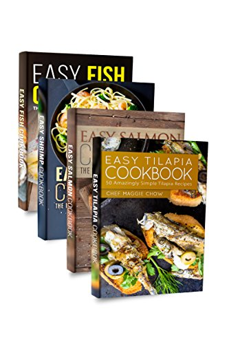 Easy Fish Cookbook Box Set: Easy Fish Cookbook, Easy Shrimp Cookbook, Easy Salmon Cookbook, Easy Tilapia Cookbook (Fish Recipes, Fish Cookbook, Salmon ... Seafood Recipes, Seafood Cookbook 1)