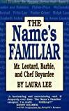 The Name's Familiar, Laura Lee, 1565543947
