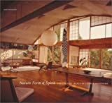 Nature Form & Spirit: The Life and Legacy of George Nakashima