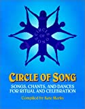 Circle of Song, Kate Marks, 0963748904