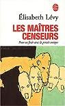 Les Maîtres censeurs par Lévy