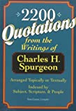 2,200 Quotations from the Writings of Charles H. Spurgeon, Charles Haddon Spurgeon, 080105365X