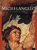 Michelangelo, Frederick N. Hartt, 0810913356