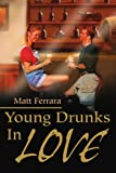img - for Young Drunks In Love book / textbook / text book