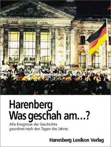 Harenberg Was geschah am ?