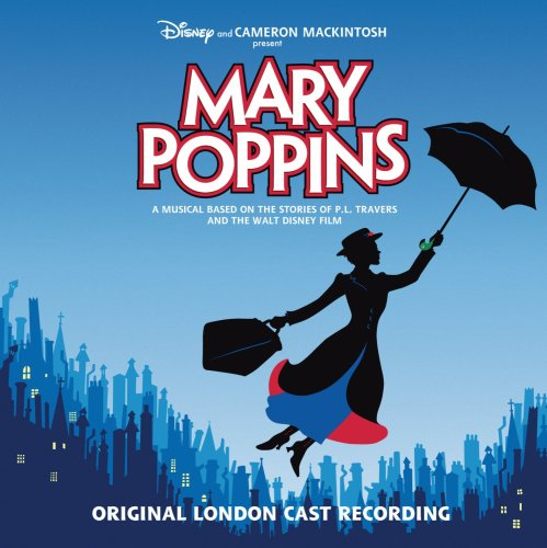 Mary Poppins (2005 Underived London Cast)