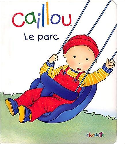Livre gratuits en ligne CAILLOU AU PARC pdf, epub ebook