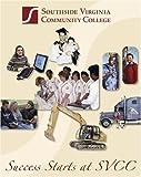 Success Starts at Svcc, Southside Virginia Community College, 0757513913
