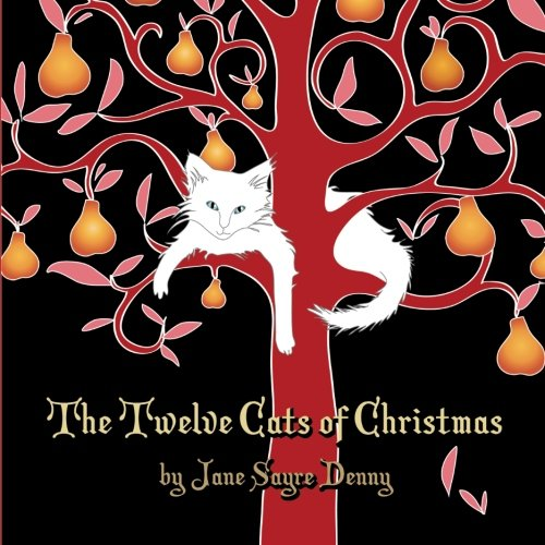 The Twelve Cats of Christmas - Denny Novelty