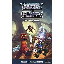 Frigiel et Fluffy - Cycle des Farlands - Nº 1: Les trois clans