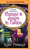 Haunted is Always in Fashion (Haunted Vintage Mysteries)
