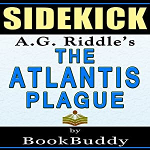 The Atlantis Plague: (The Origin Mystery 2) by A.G. Riddle -- Sidekick Audiobook