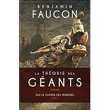 La théorie des géants, tome 2 - Sur le chemin des ténèbres