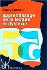 Apprentissage de la lecture et dyslexie par Lecocq