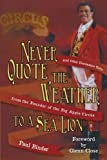 Never Quote the Weather to a Sea Lion, Paul Binder, 1481731904