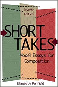 short takes model essays for composition 10th edition
