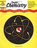img - for Simple Chemistry, Grades 4-6 book / textbook / text book
