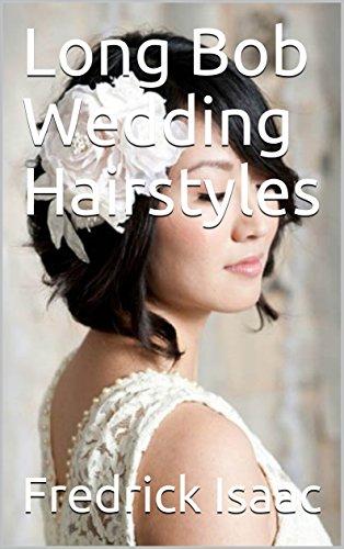 Long Bob Wedding Hairstyles Kindle Edition By Fredrick Isaac