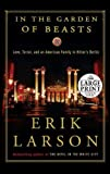 img - for In the Garden of Beasts: Love, Terror, and an American Family in Hitler's Berlin (Random House Large Print) by Erik Larson (2011-05-17) book / textbook / text book