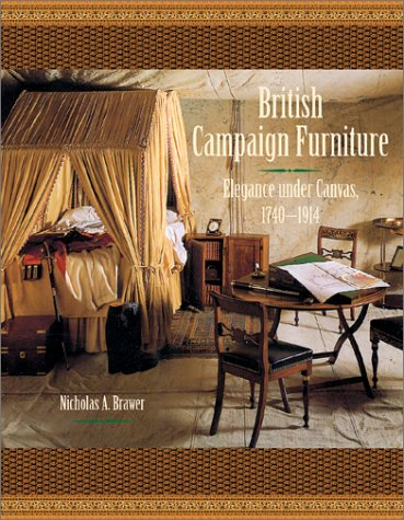 British-Campaign-Furniture-Elegance-Under-Canvas-1740-1914
