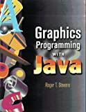 Graphics Programming with Java, Roger T. Stevens, 1886801622