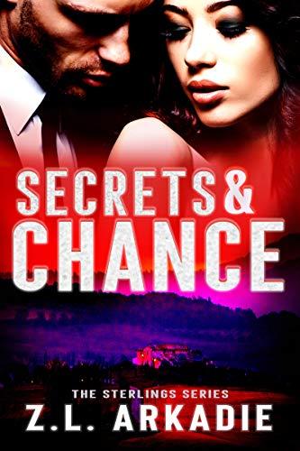 Secrets & Chance by Z.L. Arkadie ebook deal