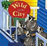 Wild in the City, Jan Thornhill, 1895688728