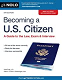 Becoming a U. S. Citizen, Ilona M. Bray, 1413317456