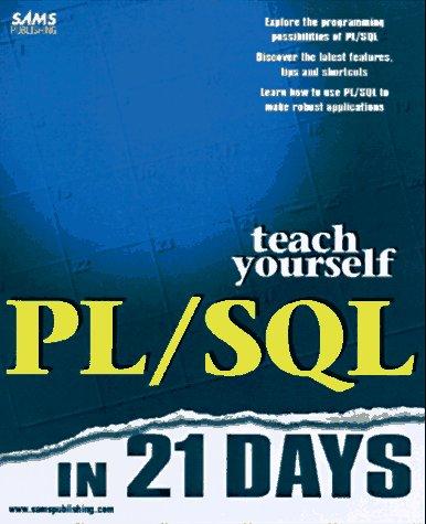 Teach Yourself Pl/SQL in 21 Days (Sams Teach Yourself)