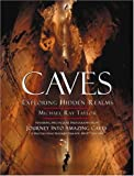 Caves, Michael Ray Taylor, 0792279042