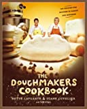 The Doughmakers Cookbook, Bette LaPlante and William Wagnon, 0060569891