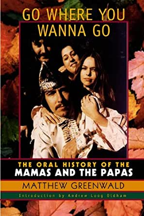 The Oral History of The Mamas and The Papas ...