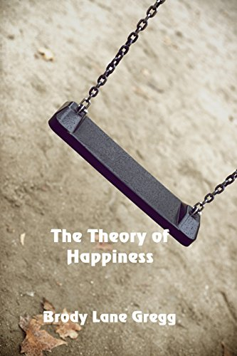The Theory of Happiness by [Gregg, Brody Lane]