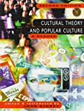Cultural Theory and Popular Culture : A Reader, , 0820320064