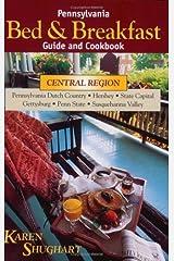 Pennsylvania Bed & Breakfast Guide & Cookbook Paperback