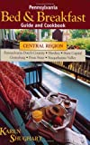 img - for Pennsylvania Bed & Breakfast Guide & Cookbook book / textbook / text book