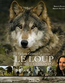 Le Loup : Sauvage et Fascinant par Ellis