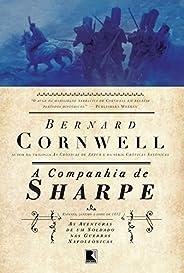 A companhia de Sharpe - As aventuras de um soldado nas Guerras Napoleônicas - vol. 13