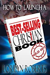 How to Launch a Best-Selling Christian Book Kindle Edition