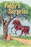 img - for Pidgy's Surprise: The Little Pony with a Big Heart book / textbook / text book