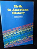 Myth in American History, Patrick Gerster and Nicholas Cords, 0024732907