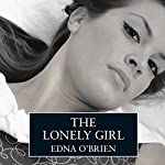 The Lonely Girl | Edna O'Brien