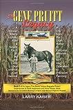 The Gene Pruitt Legacy, Larry Kaiser, 1470009439