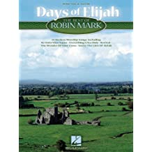 Days Of Elijah:The Best Of Robin Mark - Songbook